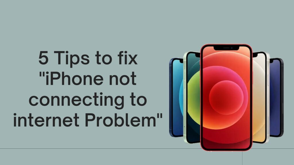 5 tips to fix iPhone to Connecting to Internet